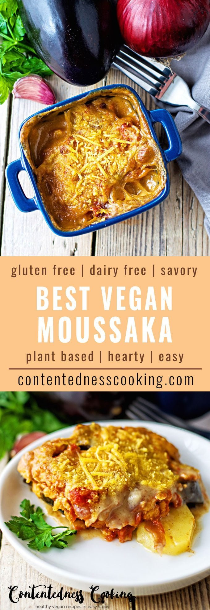 Best Vegan Moussaka | #vegan #glutenfree #contentednesscooking #plantbased #dairyfree