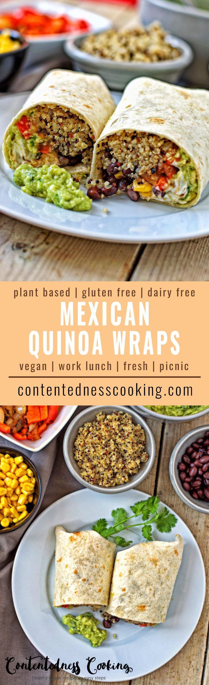 Collage of two pictures of Mexican Quinoa Wraps with recipe title text.