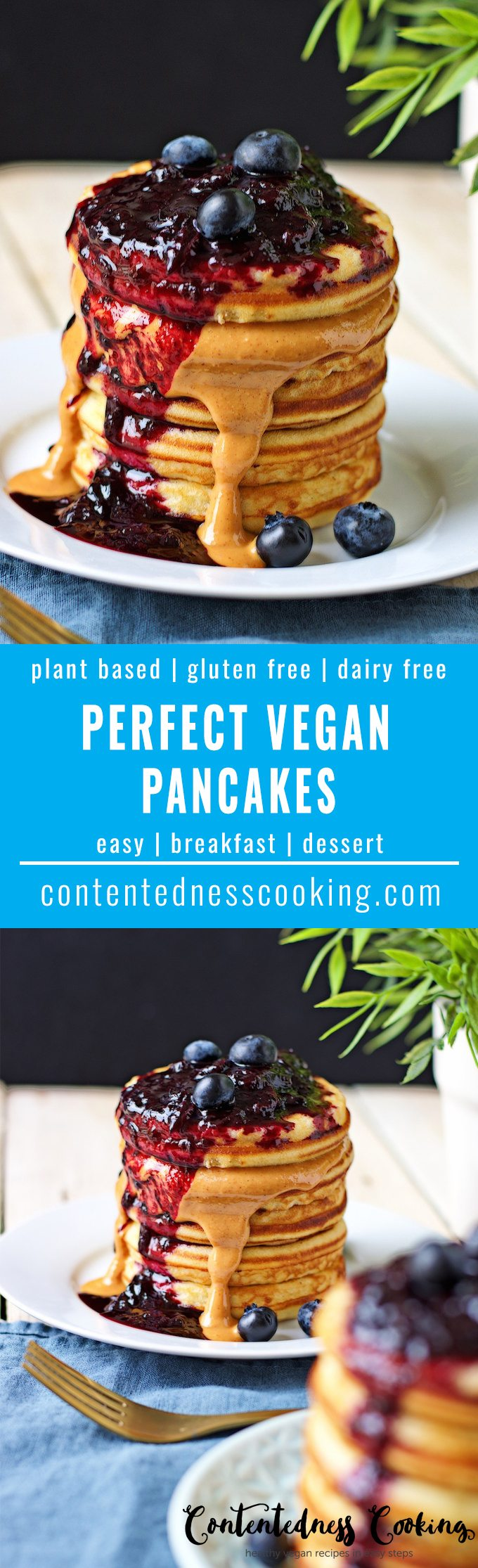 Collage of two pictures of Perfect Vegan Pancakes with recipe title text.