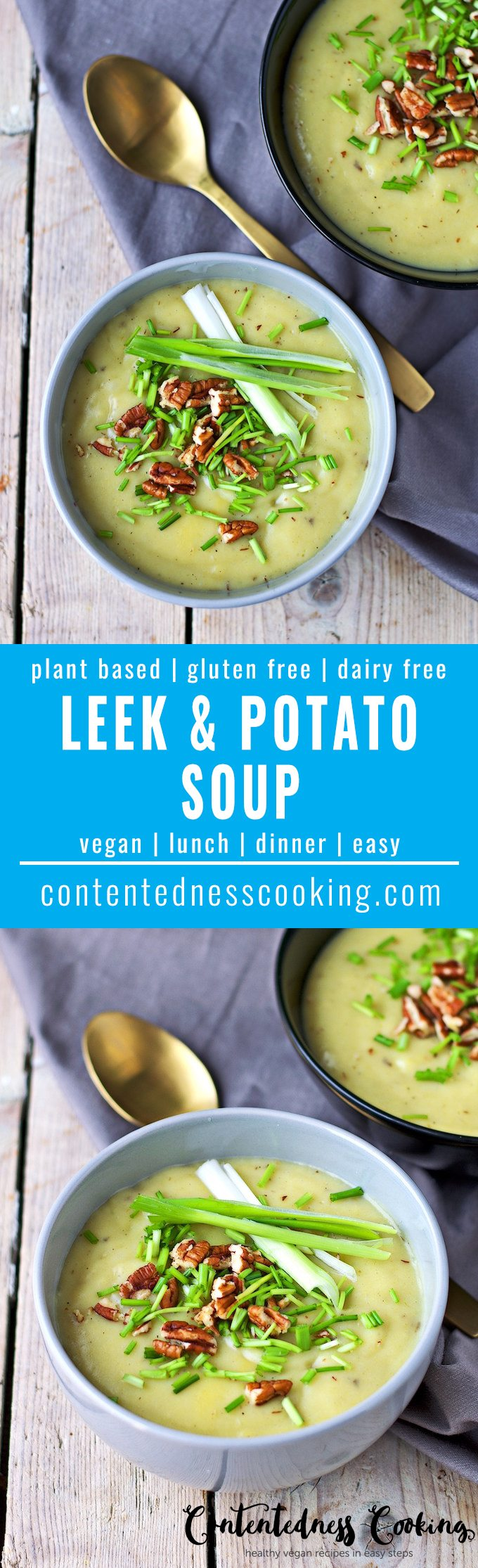 Leek and Potato Soup | #vegan #glutenfree #contentednesscooking #plantbased #dairyfree