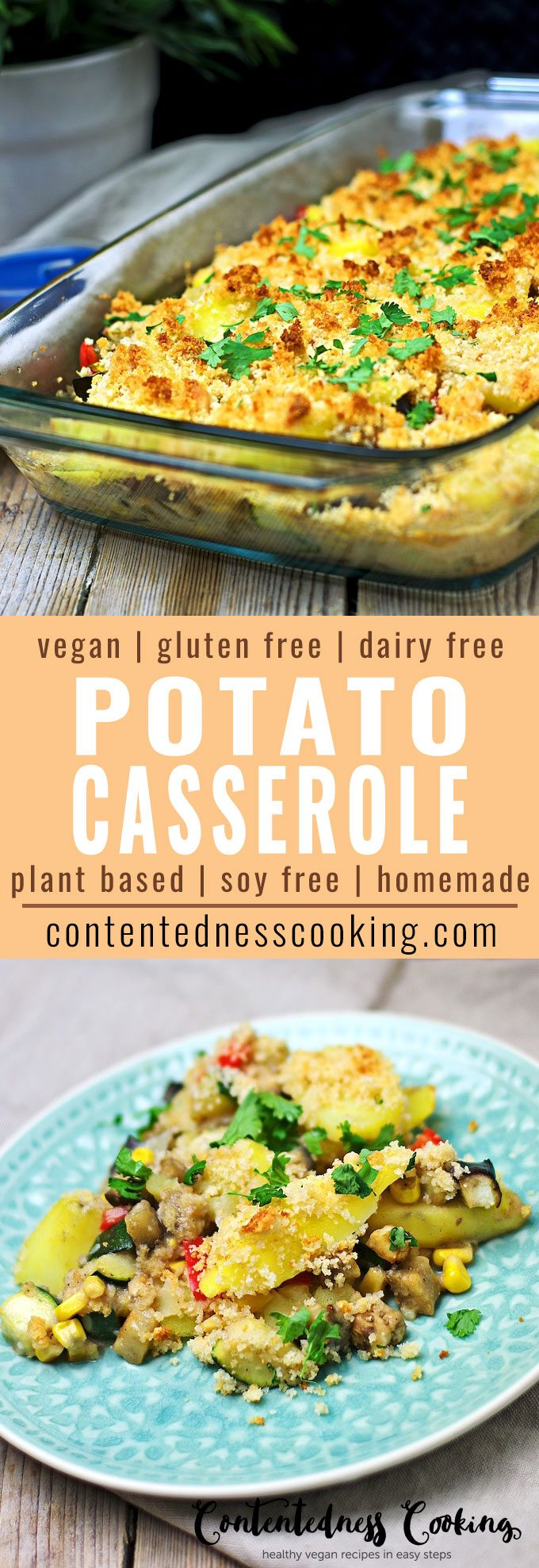 Vegan Potato Casserole | #vegan #glutenfree #contentednesscooking #dairyfree #plantbased #soyfree