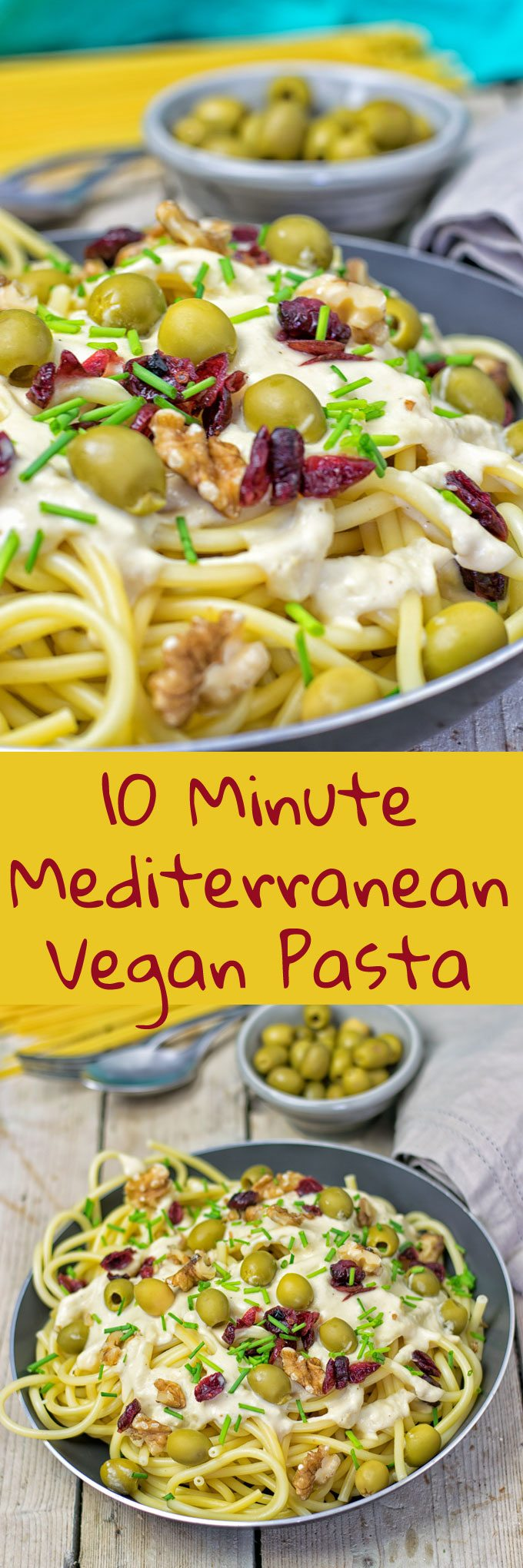 Collage of two pictures of the 10 Minute Mediterranean Vegan Pasta with recipe title text.
