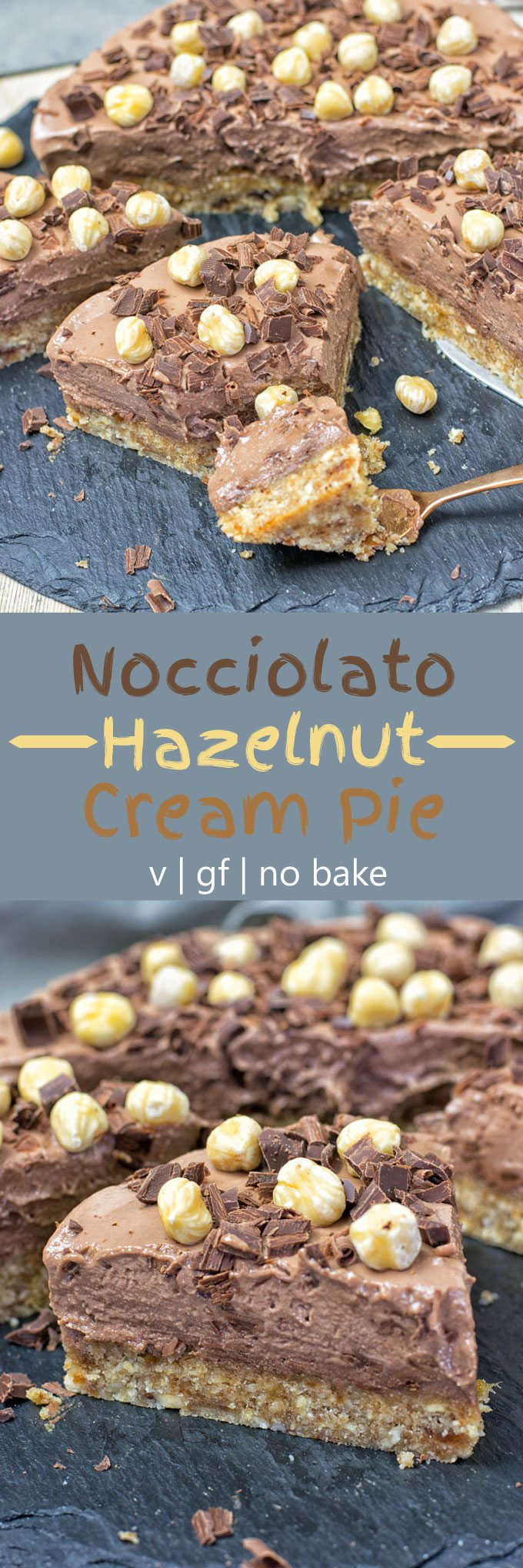 Collage of two pictures of the Nocciolato Hazelnut Cream Pie with recipe title text.