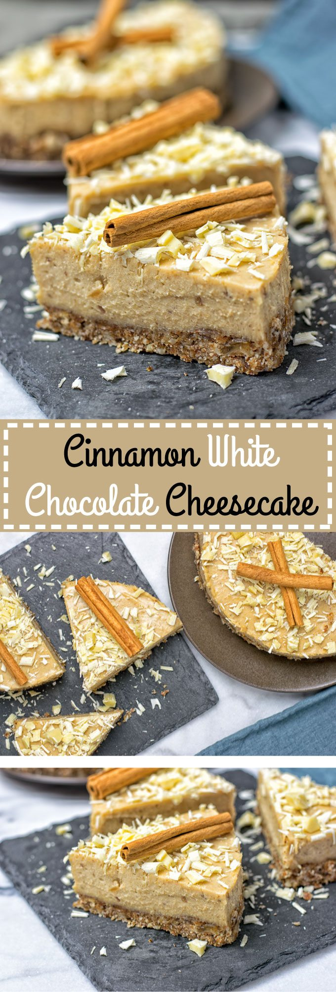 Collage of two pictures of Cinnamon White Chocolate Cheesecake with recipe title text.