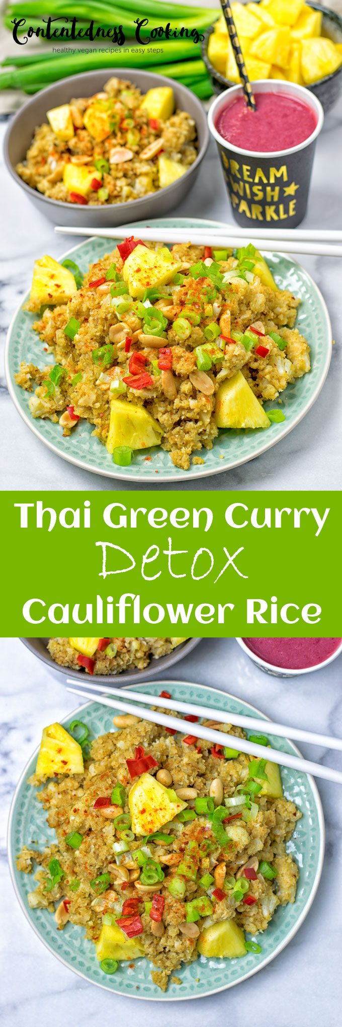 Collage of two pictures of the Thai Green Curry Detox Cauliflower Rice with recipe title text.