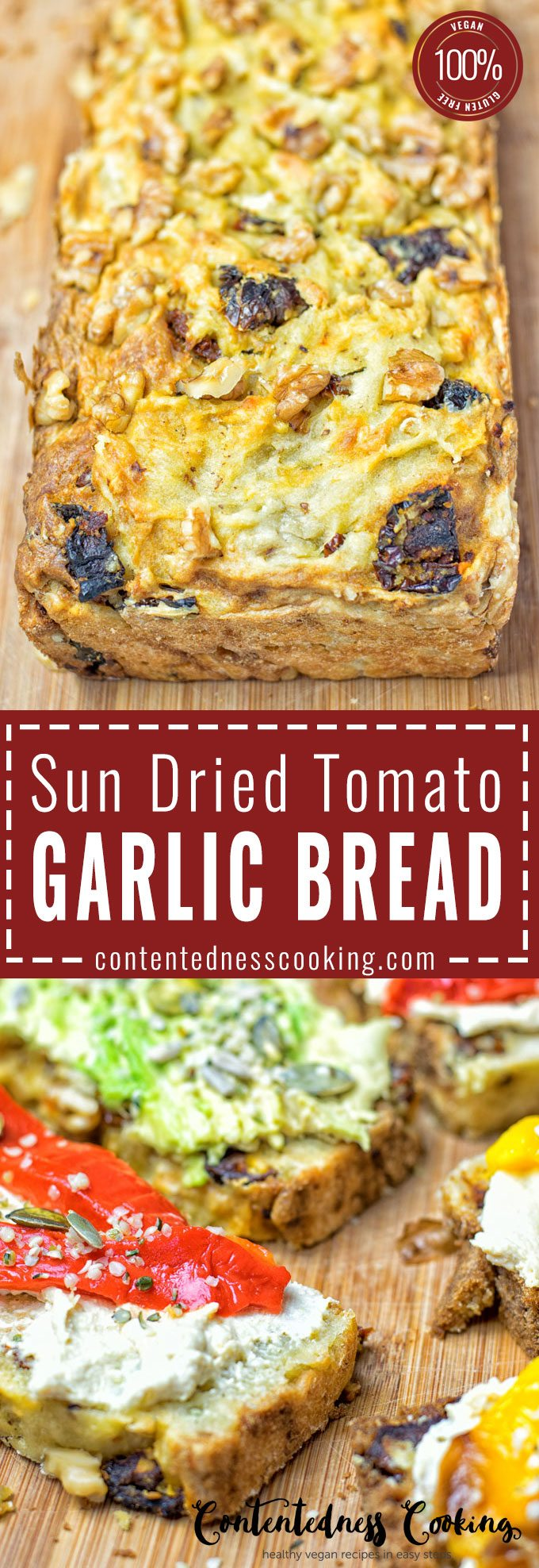 Collage of two pictures of the Sun Dried Tomato Garlic Bread with recipe title text.