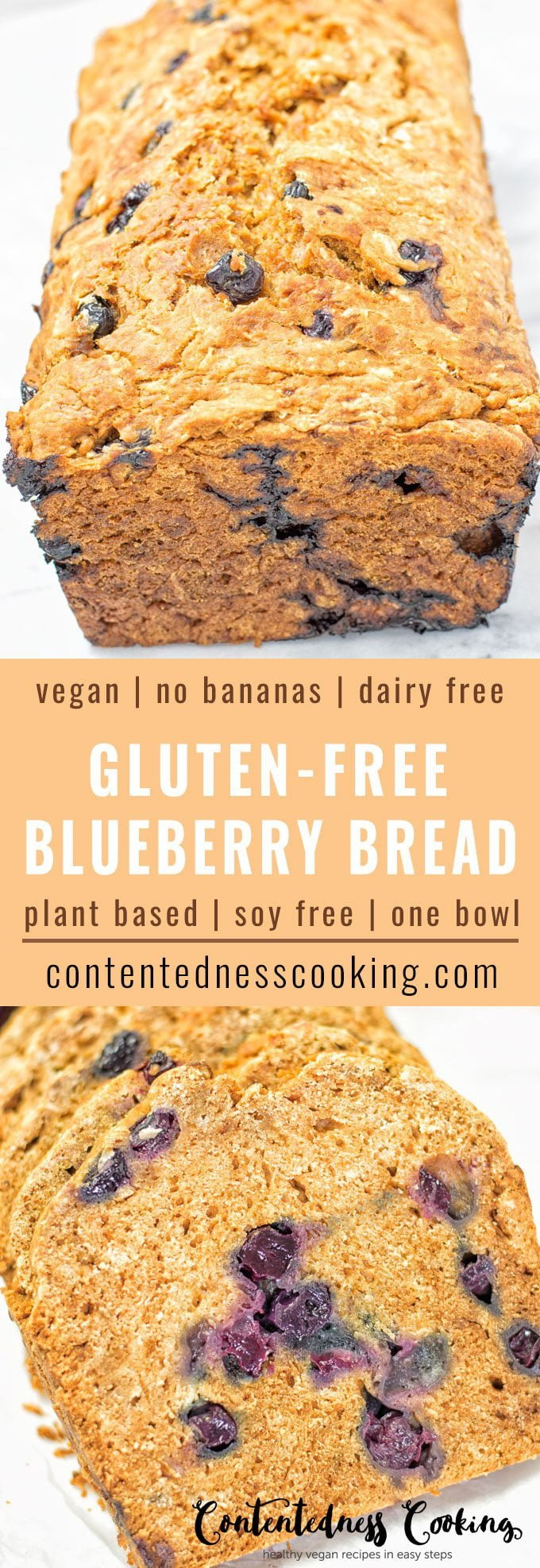 Gluten-Free Blueberry Bread | #vegan #glutenfree #contentednesscooking #plantbased #dairyfree #soyfree