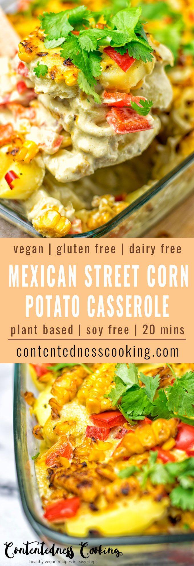 Mexican Street Corn Potato Casserole   #vegan #glutenfree #contentednesscooking #plantbased