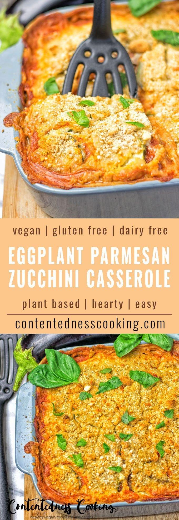 Eggplant Parmesan Zucchini Casserole | #vegan #glutenfree #contentednesscooking #plantbased #dairyfree