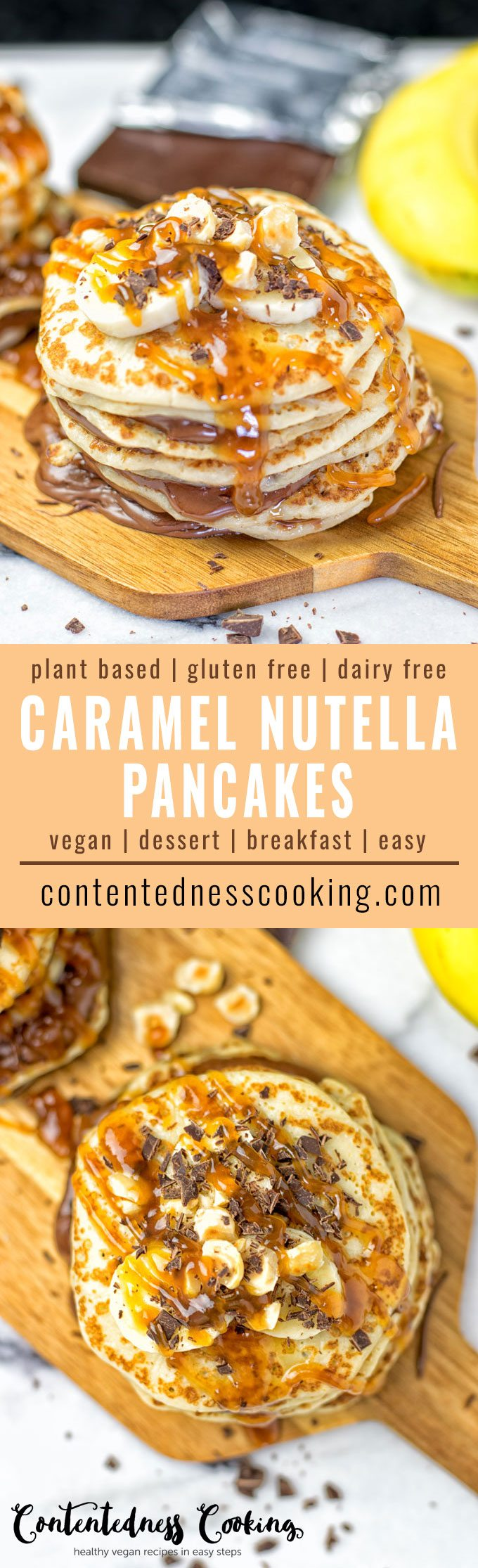 Collage of two pictures of Vegan Caramel Nutella Pancakes with recipe title text.