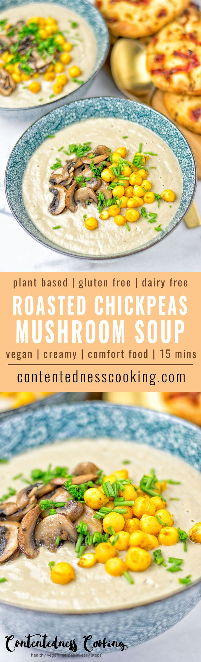Roasted Chickpeas Cream of Mushroom Soup | #vegan #glutenfree #contentednesscooking #dairyfree #plantbased