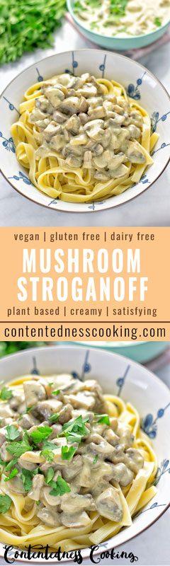Vegan Mushroom Stroganoff | #vegan #glutenfree #contentednesscooking