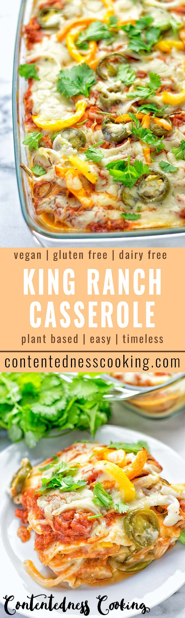 King Ranch Casserole | #vegan #plantbased #dairyfree #contentednesscooking