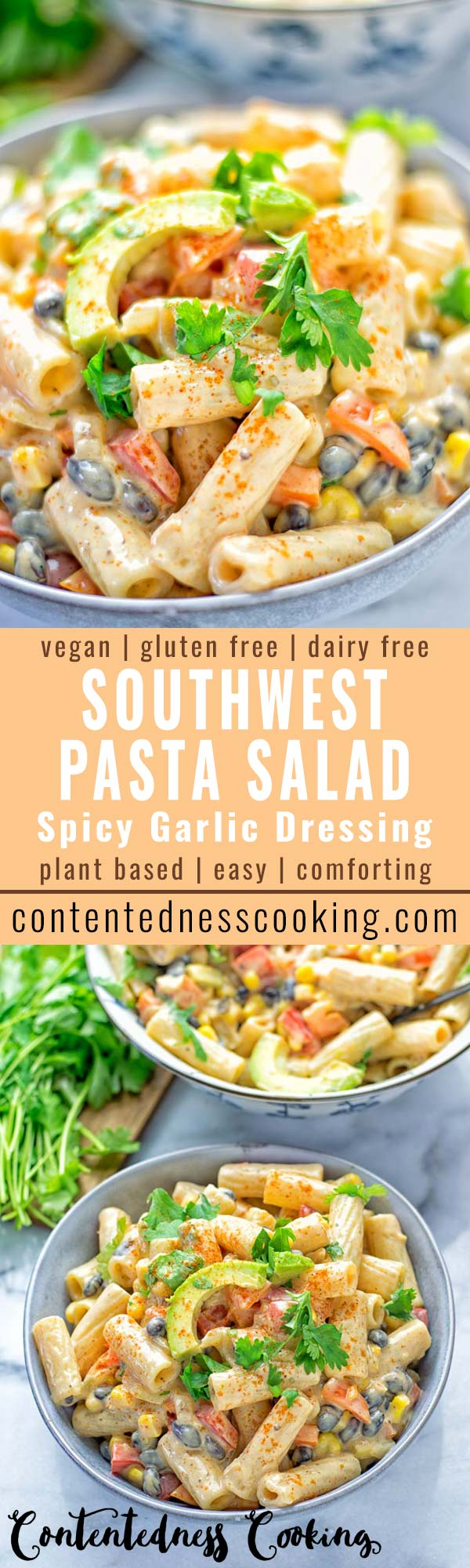 Southwest Pasta Salad with Spicy Garlic Dressing | #vegan #glutenfree #contentednesscooking #dairyfree #plantbased