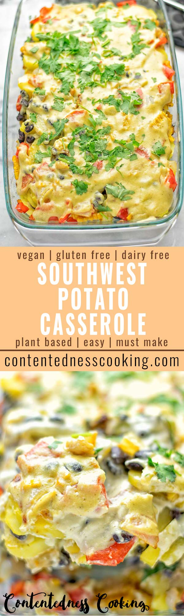 Southwest Potato Casserole | #vegan #glutenfree #dairyfree #plantbased #contentednesscooking