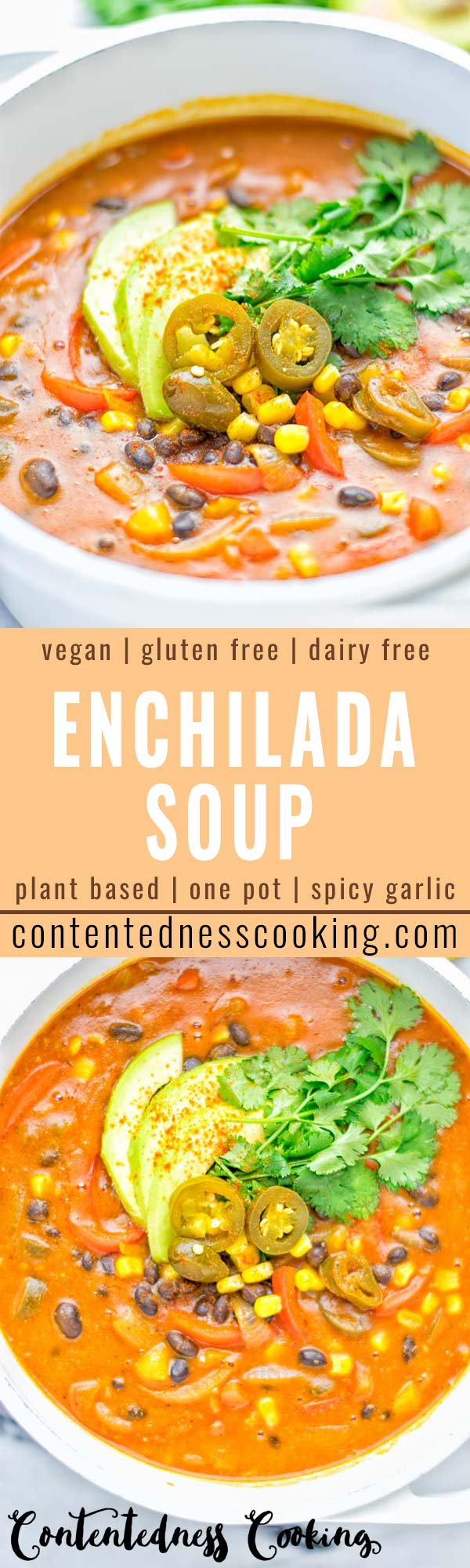 This Spicy Garlic Enchilada Soup is made in one pot, insanely delicious and super easy to make. Naturally vegan, gluten free and amazing for dinner, lunch, meal prep and work lunch. Try it now you won't believe how easy it is! #vegan #glutenfree #dairyfree # vegetarian #enchilada #soup #dinner #lunch #mealprep #worklunchideas #onepotmeals #enchiladasoup #contentednesscooking
