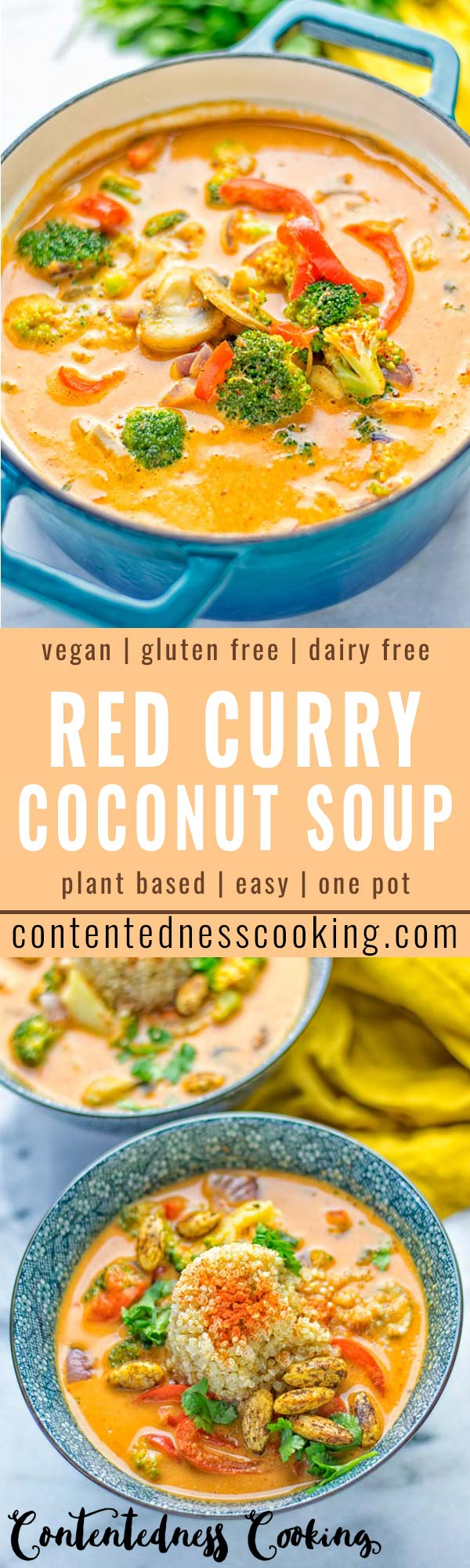 This Red Curry Coconut Soup is a super easy one pot meal and packed with such amazing flavors. It's creamy and naturally vegan, gluten free. It's an amazing dairy free alternative for lunch, dinner, meal preparation, that the whole family will love, or work lunches. Try it now and know how ridiculously easy delicious food can be. #vegan #glutenfree #dairyfree #contentednesscooking #dinner #lunch #onepotmeals #dairyfree #worklunchideas #curry #easyfood #vegetarian #soup #mealprep