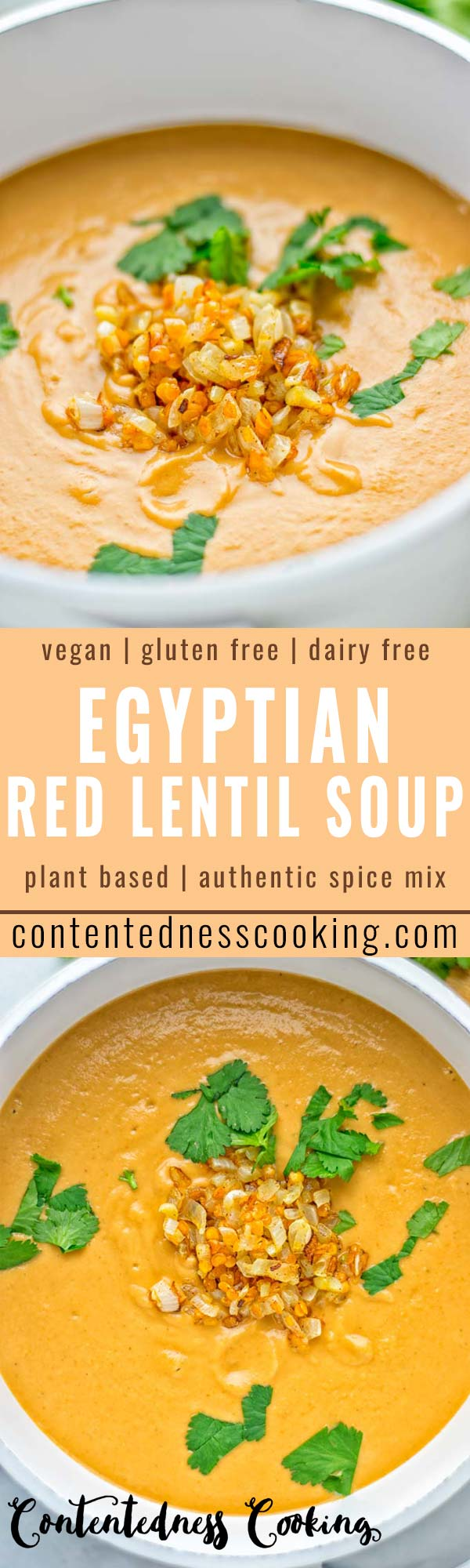 This Egyptian Red Lentil Soup is entirely vegan, gluten free, and so delicious. Packed with a delicious spice mix which take it to a whole new level. Try it now for dinner, lunch, meal preparation. You know what I'm talking about, yum! #vegan #glutenfree #dairyfree #vegetarian #lentils #dinner #lunch #mealprep #worklunchideas #redlentils #redlentilsoup #contentednesscooking #soup