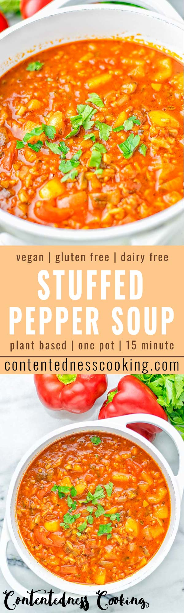 This Stuffed Pepper Soup is full of flavor with little preparation. In only 15 minutes, you have an easy and satisfying one pot meal which is naturally vegan, gluten free. Packed with mesmerizing flavors that the whole family will love for dinner, lunch, meal prep and so much more. Try it now and you will want this every day. #vegan #glutenfree #dairyfree #onepotmeals #vegetarian #mealprep #worklunchideas #stuffedpeppersoup #contentednesscooking #dinner #lunch