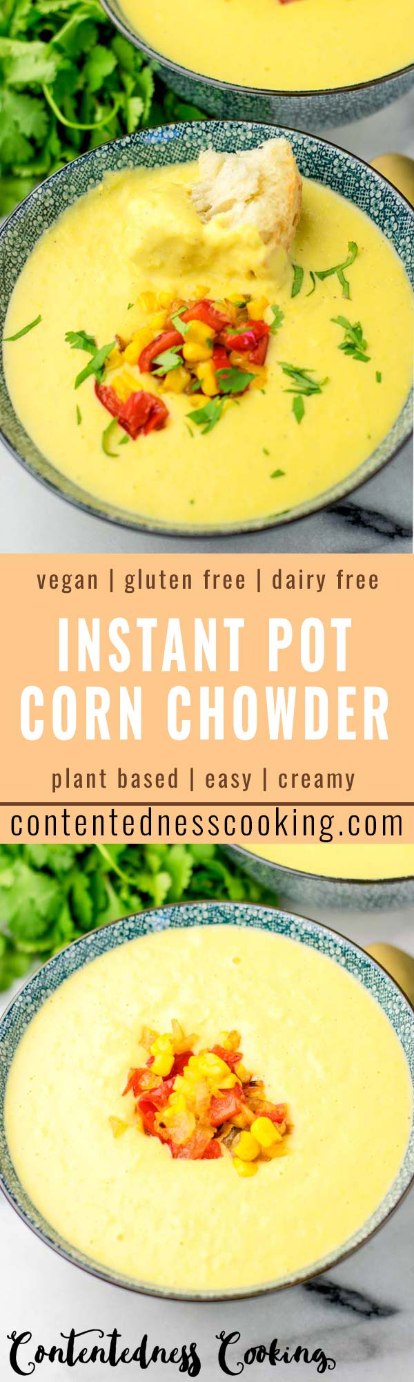 This Instant Pot Corn Chowder is ready in under 10 minutes in your Instant Pot. The ultimate comfort food so satisfying no one would ever guess it's vegan, gluten free and made with such simple ingredients. A family favorite for everyone for dinner, lunch, meal prep an so much more. #vegan #dairyfree #glutenfree #cornchowder #instantpot #kidsfriendlydinners #familymeals #mealprep #10minutemeals #contentednesscooking #budgettmeals #worklunchideas #comfortfood