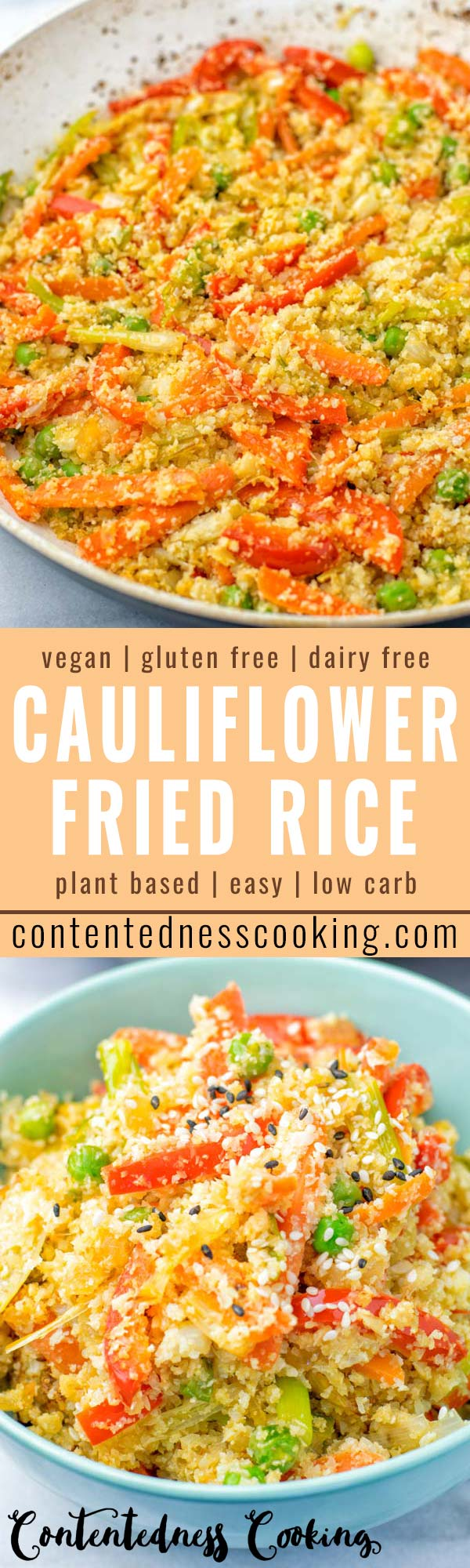 This Cauliflower Fried Rice is a super easy to make for your one pan meals and ready in 15 minutes. Naturally vegan, gluten free and low carb. An amazing dinner, lunch, meal prep, work lunch idea that the whole family will love. Healthy and so satisfying, yum! #vegan #dairyfree #glutenfree #vegetarian #cauliflowerrice #dinner #lunch #onepanmeals #lowcarbmeals #budgetmeals #familydinnershealthy #contentednesscooking #mealprep #worklunchideas