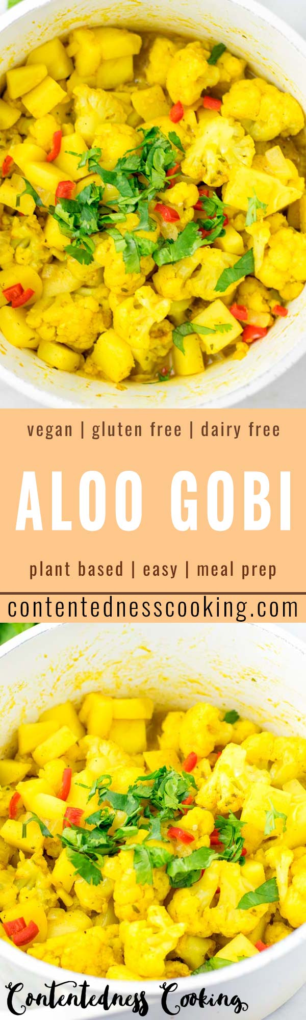 This Aloo Gobi is super easy to make in one pan and packed with so many amazing flavors! Naturally vegan and gluten free it is a keeper for everybody for dinner, lunch, meal prep and so much more. #vegan #dairyfree #glutenfree #vegetarian #onepotmeals #budgetmeals #aloogobi #dinner #lunch #mealprep #worklunchdeas #contentednesscooking
