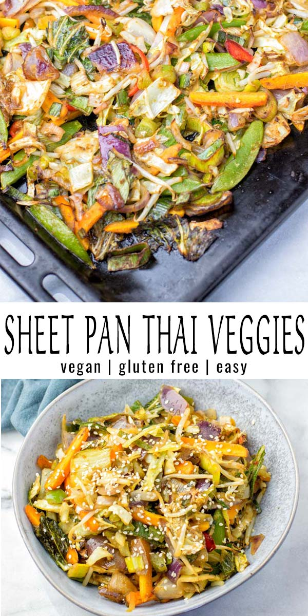 These Sheet Pan Thai Vegetables are ready in 20 minutes. With a homemade Pad Thai Sauce, this is a hassle-free recipe perfect for meal prep, dinner, and lunch that the whole family will love. #vegan #dairyfree #glutenfree `#vegetarian `#contentednesscooking #dinner `#lunch #mealprep #budgetmeals #thaivegetables #sheetpanmeals #sheetpandinners #20minutemeals