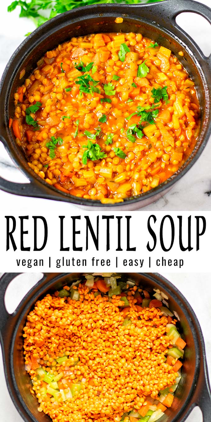Collage of two pictures of the Red Lentil Soup with recipe title text.