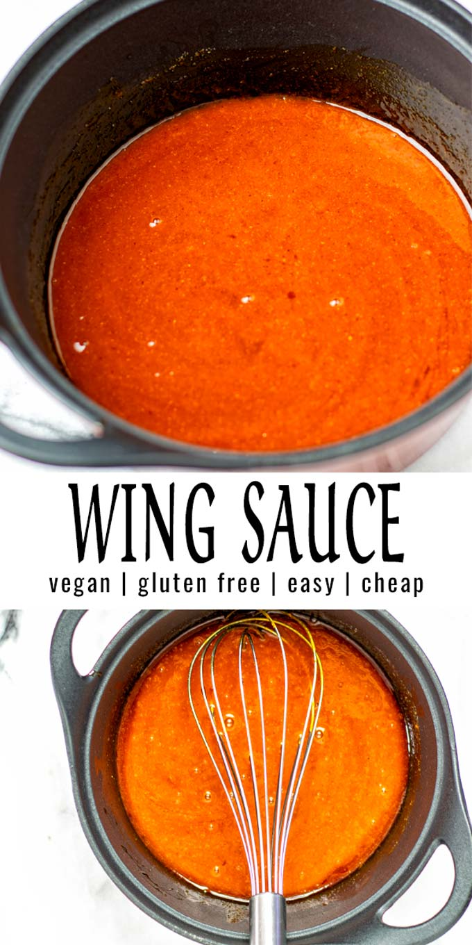 Collage of two pictures of the Wing Sauce with recipe title text.