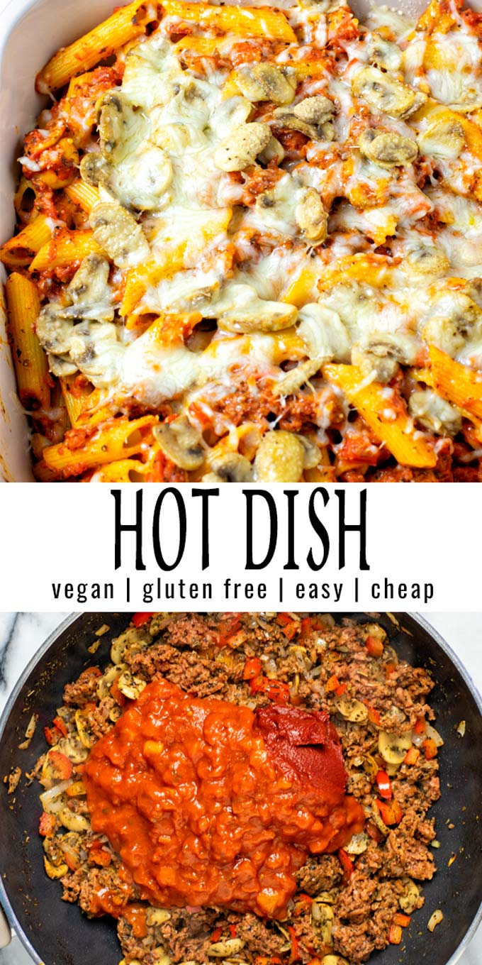 Collage of two pictures of the Hot Dish with recipe title text.