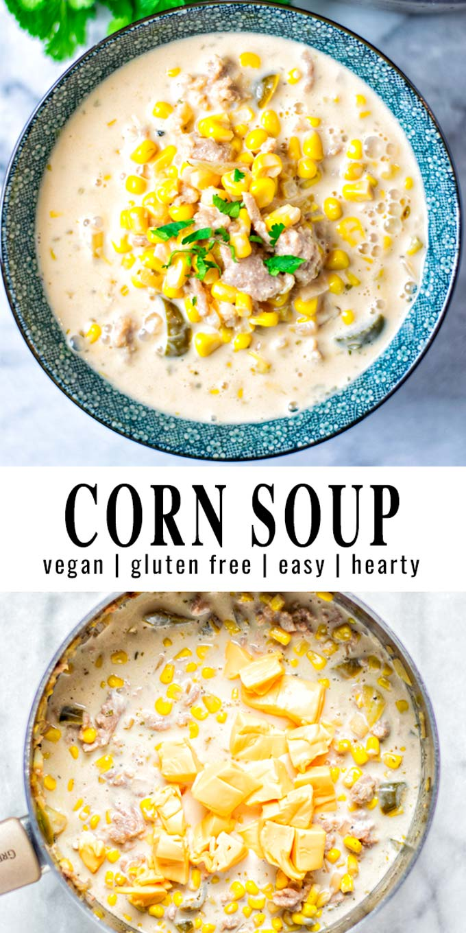 Collage of two pictures of the Corn Soup with recipe title text.