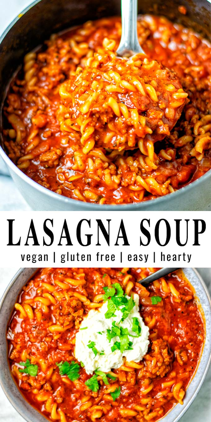 Collage of two pictures of the Lasagna Soup with recipe title text.