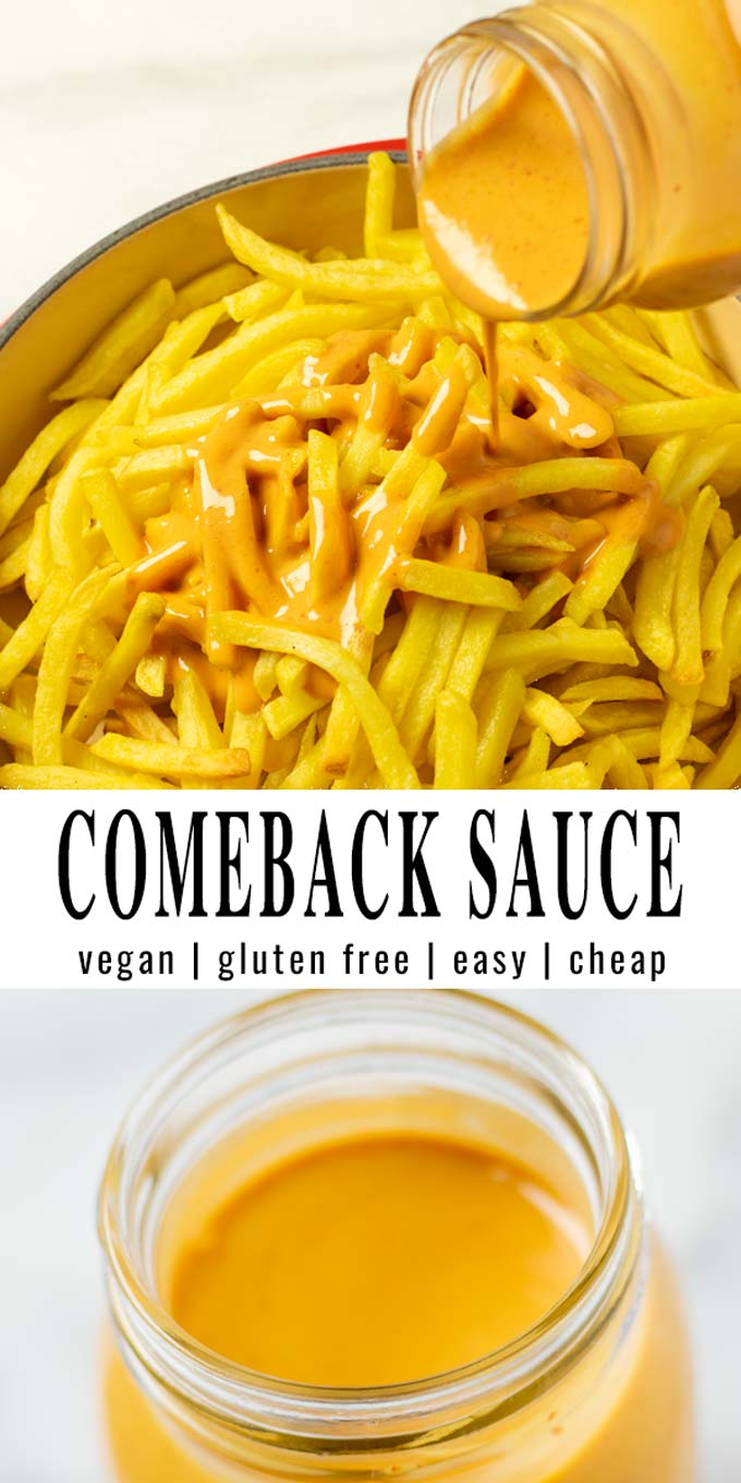 Collage of two pictures of the Comeback Sauce with recipe title text.