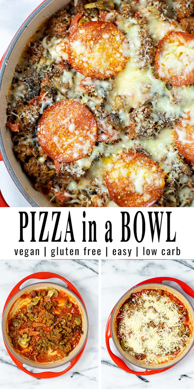 Collage of two pictures of the Pizza in a Bowl with recipe title text.
