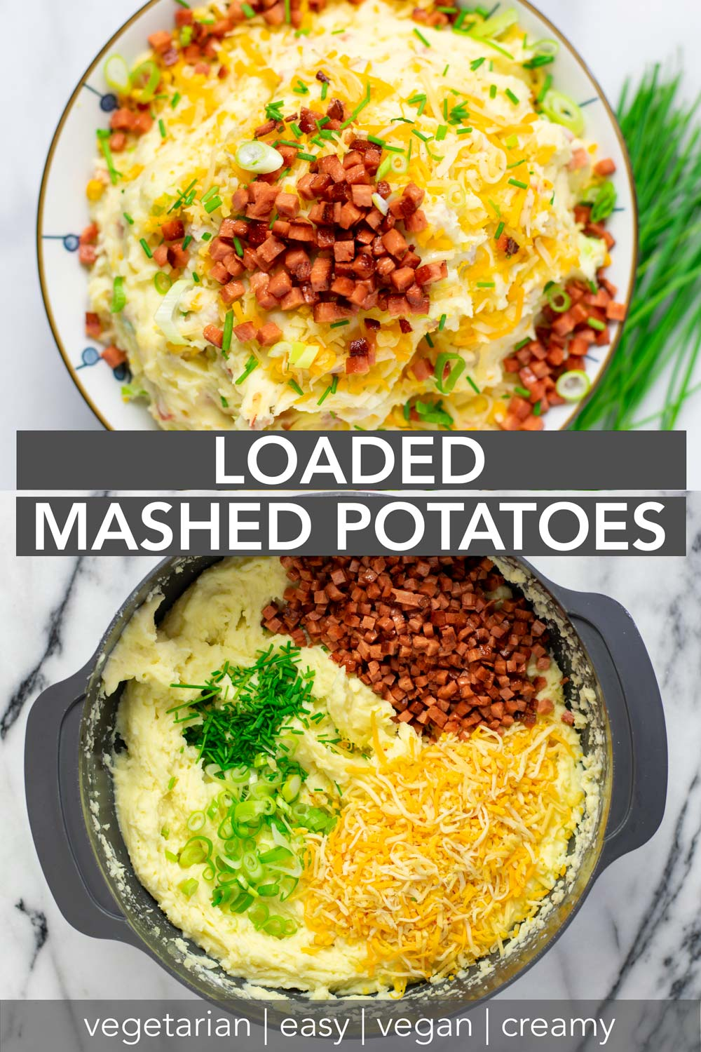 Collage of two pictures of the Loaded Mashed Potatoes with recipe title text.